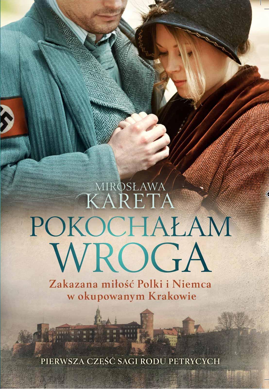 """Pokochałam wroga"" Mirosława Kareta"